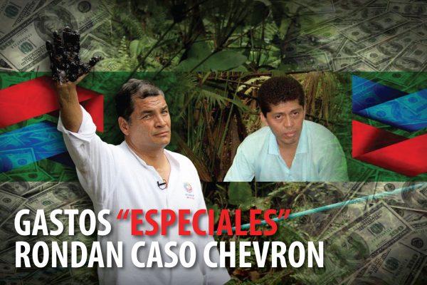 """GASTOS """"ESPECIALES"""" RONDAN CASO CHEVRON"""