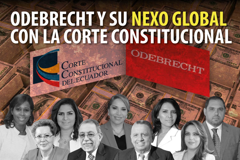 ODEBRECHT Y SU NEXO GLOBAL CON LA CORTE CONSTITUCIONAL