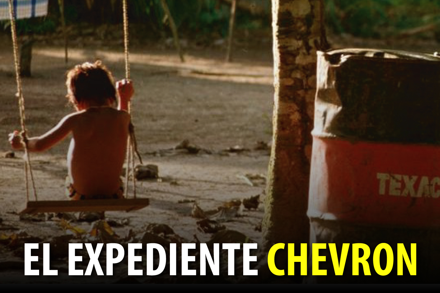 EL EXPEDIENTE CHEVRON