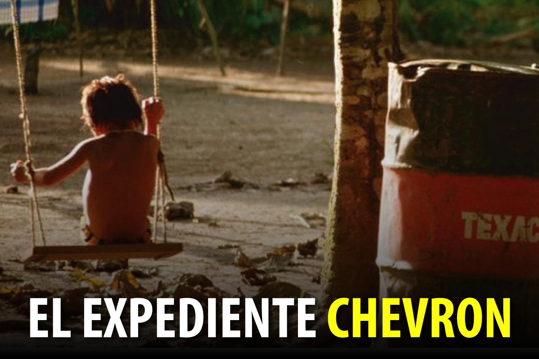 EL EXPEDIENTE CHEVRON