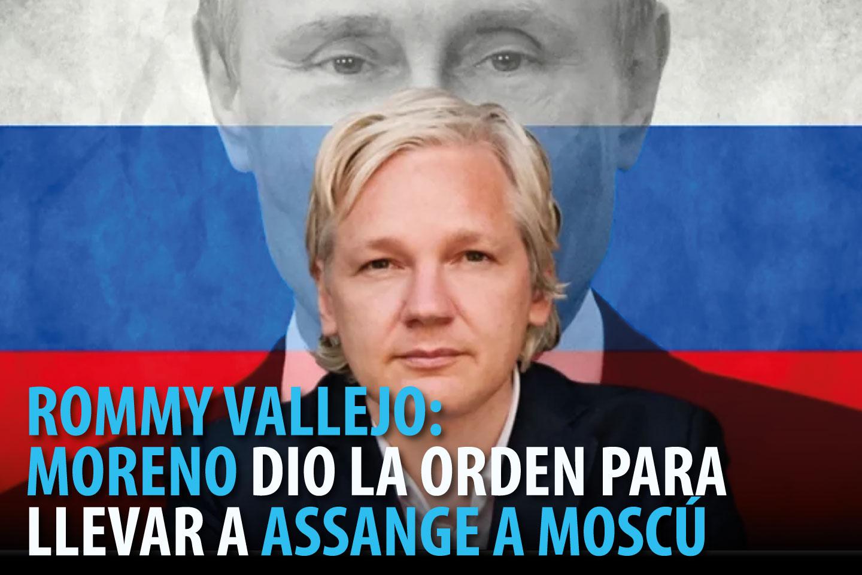 ROMMY VALLEJO: MORENO DIO LA ORDEN PARA LLEVAR A ASSANGE A MOSCÚ