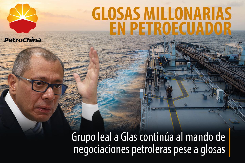 GLOSAS MILLONARIAS EN PETROECUADOR
