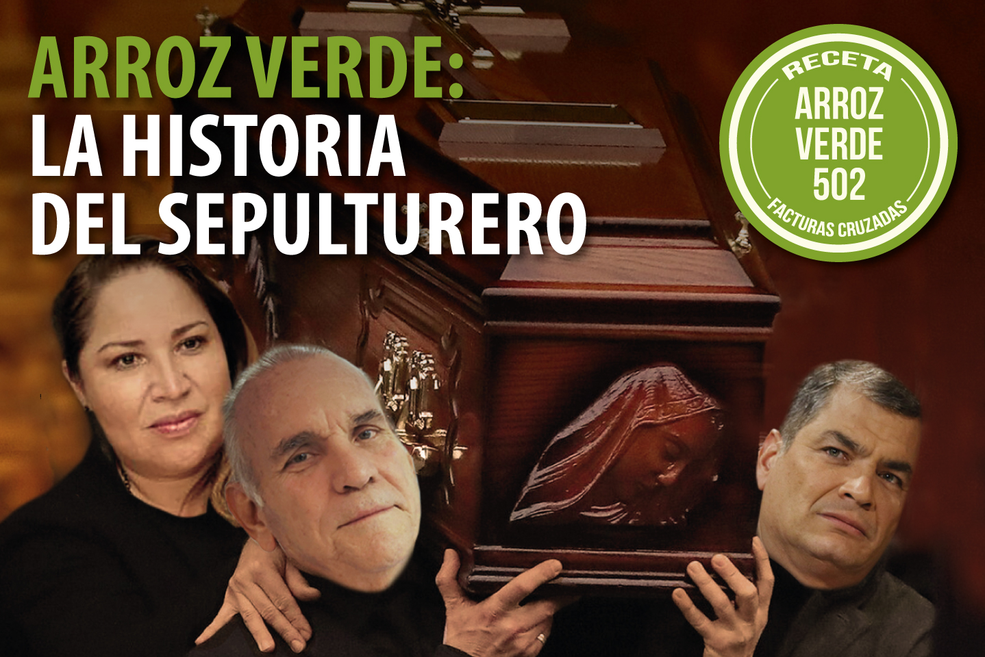 ARROZ VERDE: LA HISTORIA DEL SEPULTURERO