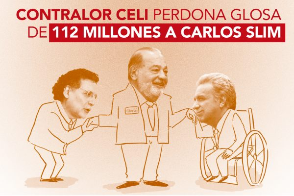 CONTRALOR CELI  PERDONA GLOSA DE USD 112 MILLONES A CARLOS SLIM