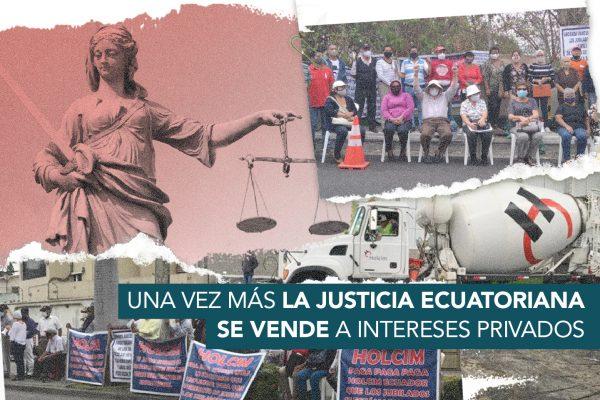 LA JUSTICIA ECUATORIANA SE VENDE A INTERESES PRIVADOS