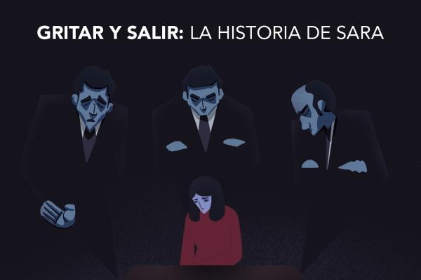 GRITAR Y SALIR: LA HISTORIA DE SARA
