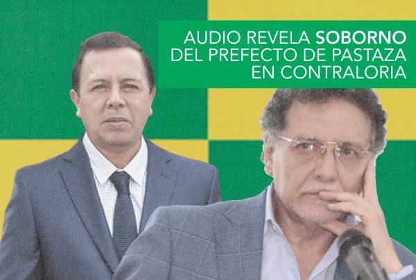 AUDIO REVELA SOBORNO DEL PREFECTO DE PASTAZA EN CONTRALORIA