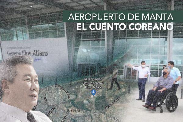 AEROPUERTO DE MANTA, EL CUENTO COREANO